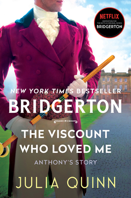 The Viscount Who Loved Me: Bridgerton (Bridgertons #2) Cover Image