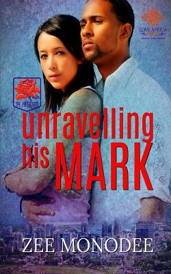 Unravelling His Mark (Protectors #2) Cover Image