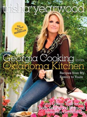 Georgia Cooking in an Oklahoma Kitchen: Recipes from My Family to Yours: A Cookbook Cover Image
