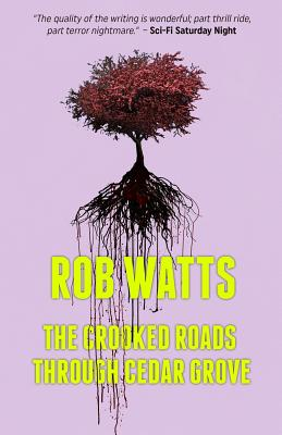 The Crooked Roads through Cedar Grove Cover Image