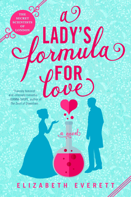 A Lady's Formula for Love (The Secret Scientists of London #1)
