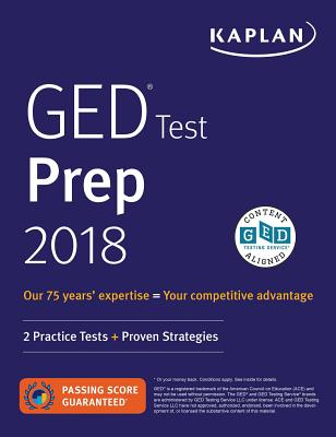 GED Test Prep 2018: 2 Practice Tests + Proven Strategies (Kaplan Test Prep) Cover Image