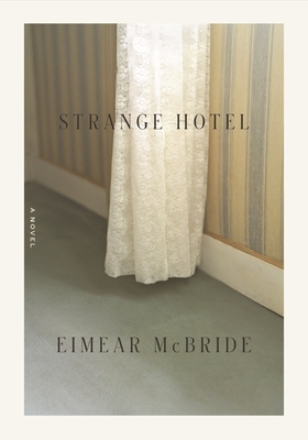 Strange Hotel: A Novel Cover Image