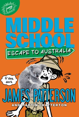 Escape to Australia (Middle School #9) Cover Image