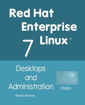 Red Hat Enterprise Linux 7: Desktops and Administration Cover Image