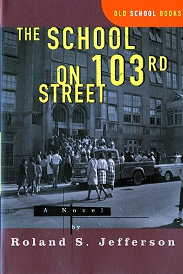 The School on 103rd Street: A Novel Cover Image