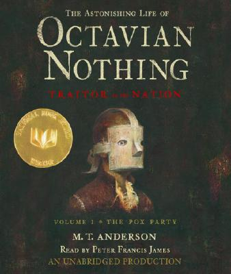 The Astonishing Life of Octavian Nothing, Traitor to the Nation, Volume 1 Cover