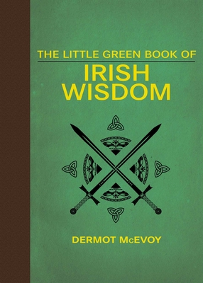The Little Green Book of Irish Wisdom Cover Image