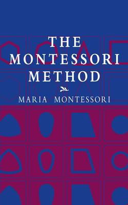 The Montessori Method (Economy Editions) Cover Image