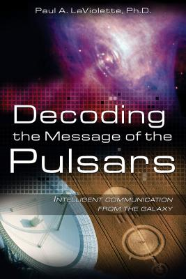 Decoding the Message of the Pulsars: Intelligent Communication from the Galaxy Cover Image