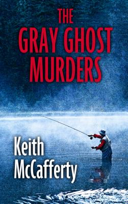 The Gray Ghost Murders: A Sean Strananhan Mystery Cover Image