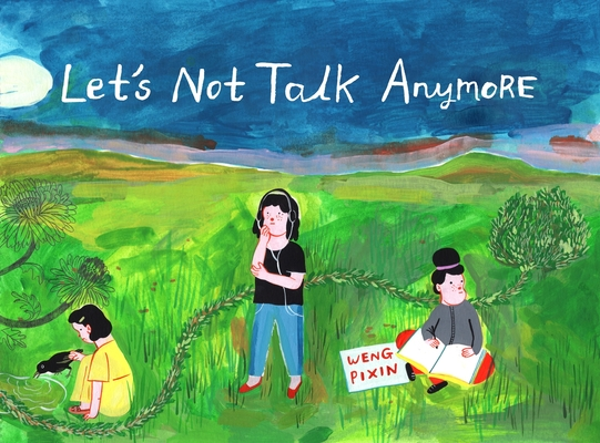 Let's Not Talk Anymore Cover Image