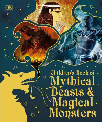 Children's Book of Mythical Beasts and Magical Monsters Cover Image