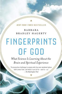 Fingerprints of God: What Science Is Learning About the Brain and Spiritual Experience Cover Image