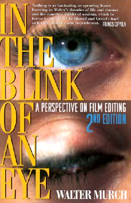 In the Blink of an Eye: A Perspective on Film Editing Cover Image