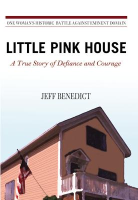 Little Pink House: A True Story of Defiance and Courage Cover Image