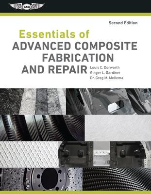 Essentials of Advanced Composite Fabrication & Repair Cover Image