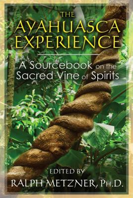 Cover for The Ayahuasca Experience