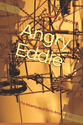 Angry Eddie: The Adventures of Emily Anne, Vol. 10 Cover Image