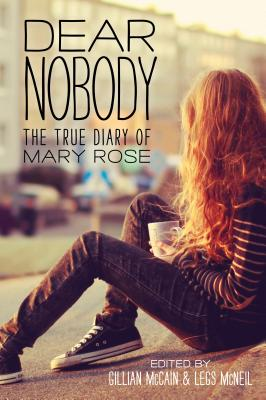 Dear Nobody: The True Diary of Mary Rose Cover Image