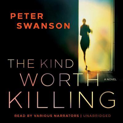 The Kind Worth Killing Lib/E Cover Image
