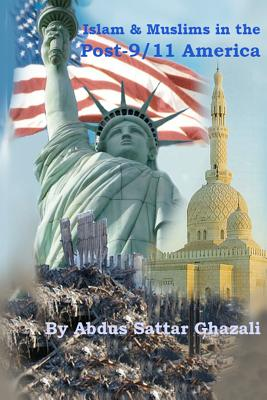 Islam & Muslims in the Post-9/11 America Cover Image