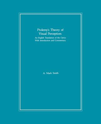 Cover for Ptolemy's Theory of Visual Perception (Transactions of the American Philosophical Society #86)