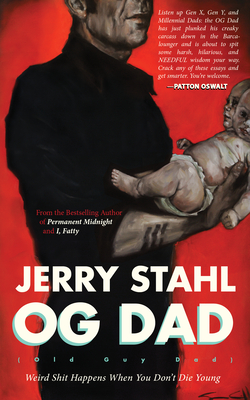 Old Guy Dad: Weird Shit Happens When You Don't Die Young Cover Image