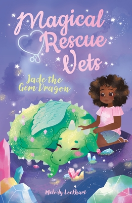 Magical Rescue Vets: Jade the Gem Dragon Cover Image