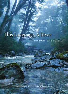 This Language, a River: A History of English Cover Image