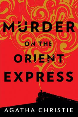 Murder on the Orient Express: A Hercule Poirot Mystery Cover Image