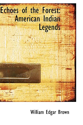 Echoes of the Forest: American Indian Legends Cover Image
