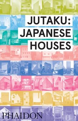 Jutaku: Japanese Houses Cover Image