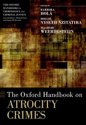 The Oxford Handbook of Atrocity Crimes (Oxford Handbooks) Cover Image