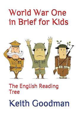 World War One in Brief for Kids: The English Reading Tree Cover Image