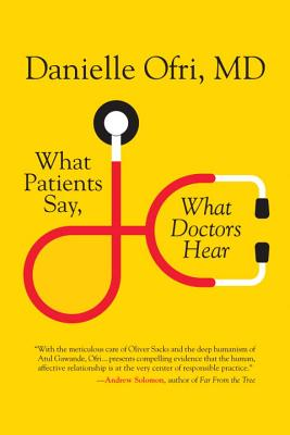 What Patients Say, What Doctors Hear Cover Image