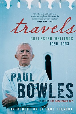 Travels: Collected Writings, 1950-1993 Cover Image