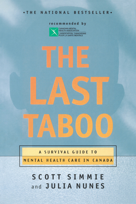 The Last Taboo: A Survival Guide to Mental Health Care in Canada Cover Image