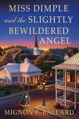 Miss Dimple and the Slightly Bewildered Angel: A Mystery (Miss Dimple Mysteries #5) Cover Image