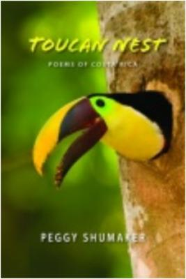 Toucan Nest: Poems of Costa Rica Cover Image