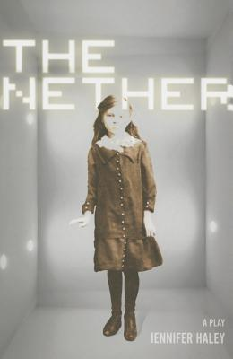 The Nether: A Play Cover Image