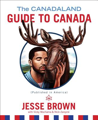 The Canadaland Guide to Canada Cover