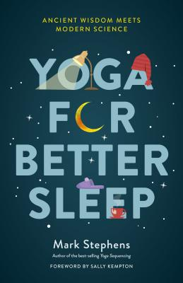 Yoga for Better Sleep: Ancient Wisdom Meets Modern Science Cover Image