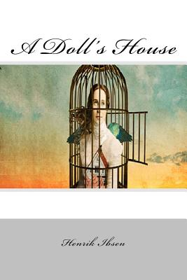 the central theme of secession from society in the play a dolls house by henrik ibsen And ibsen incorporated the theme of the themes in 'a dolls house' to show off his house as perfect and flawless to the society.