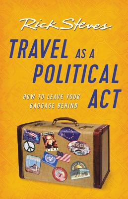 Travel as a Political Act (Rick Steves) Cover Image
