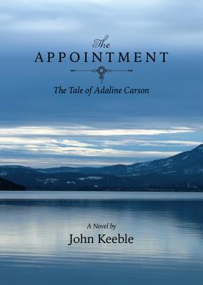The Appointment: The Tale of Adaline Carson Cover Image