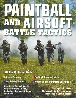 Paintball and Airsoft Battle Tactics Cover Image