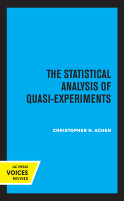 The Statistical Analysis of Quasi-Experiments Cover Image