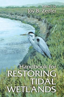 Handbook for Restoring Tidal Wetlands (CRC Marine Science) Cover Image