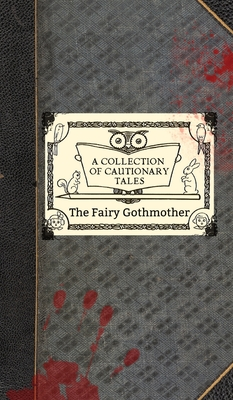 Cover for The Fairy Gothmother